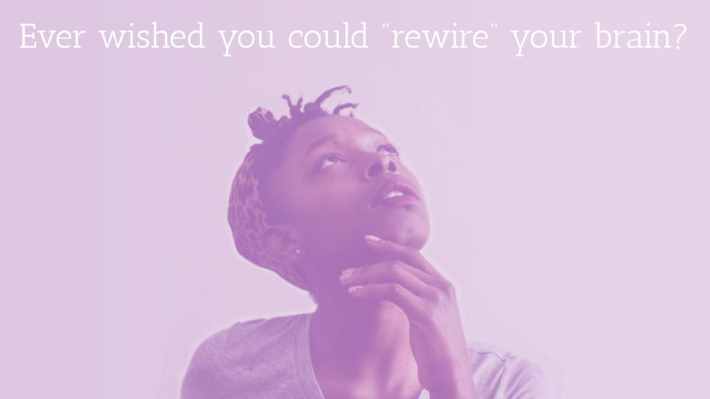 neuroplasticity-rewire-your-brain